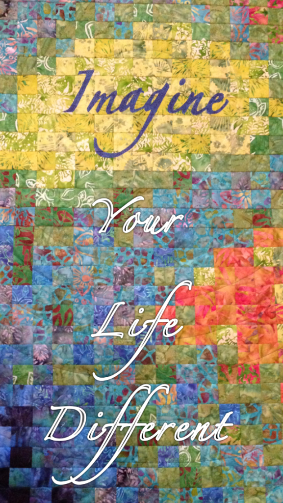 imagine-your-life-different